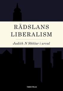 Rädslans liberalism (e-bok) av Judith Shklar