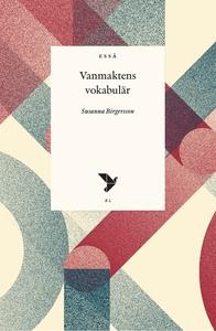 Vanmaktens vokabulär (e-bok) av Susanna Birgers