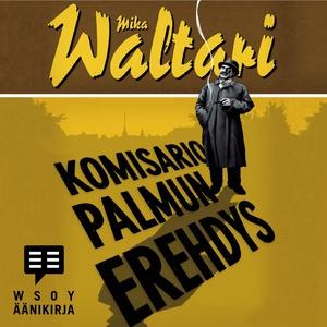 Komisario Palmun erehdys (ljudbok) av Mika Walt
