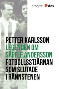 Legenden om Säffle Andersson (e-bok) av Petter