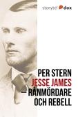 Jesse James – Rånmördare och rebell