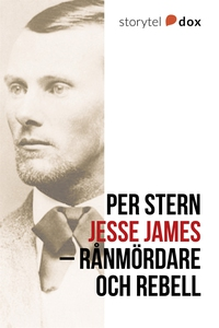 Jesse James – Rånmördare och rebell (e-bok) av