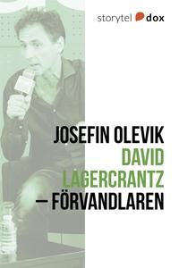 David Lagercrantz – Förvandlaren (e-bok) av Jos