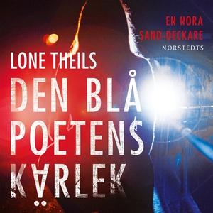 Den blå poetens kärlek (ljudbok) av Lone Theils