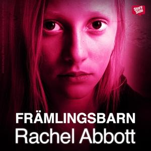 Främlingsbarn (ljudbok) av Rachel Abbott
