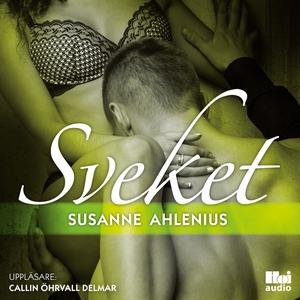 Sveket (ljudbok) av Susanne Ahlenius