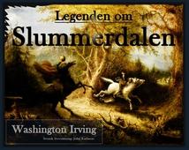 Legenden om Slummerdalen: Svensk översättning av John Karlsson