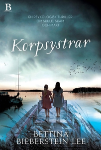 Korpsystrar (e-bok) av Bettina Bieberstein Lee