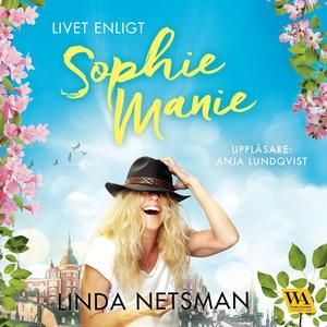 Livet enligt Sophie Manie (ljudbok) av Linda Ne