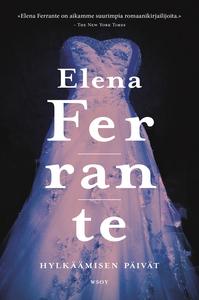 Hylkäämisen päivät (e-bok) av Elena Ferrante
