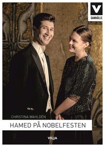 Hamed på Nobelfesten (e-bok) av Christina Wahld
