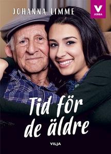 Tid för de äldre (e-bok) av Johanna Limme