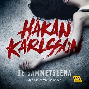 De sammetslena (ljudbok) av Håkan Karlsson