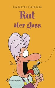 Rut äter glass (e-bok) av Charlotte Fleischer