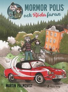 Mormor polis och Röda faran (e-bok) av Martin P