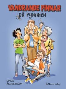 Vandrande pinnar på rymmen (e-bok) av Linda Åke
