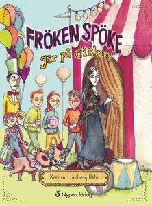 Fröken Spöke går på cirkus (e-bok) av Kerstin L