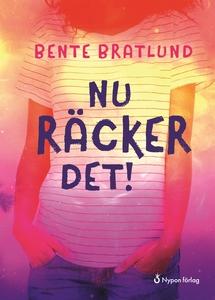Nu räcker det! (e-bok) av Bente Bratlund