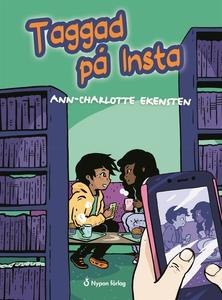 Taggad på Insta (e-bok) av Ann-Charlotte Ekenst