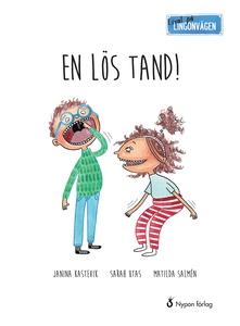 Lingonvägen. En lös tand! (e-bok) av Janina Kas
