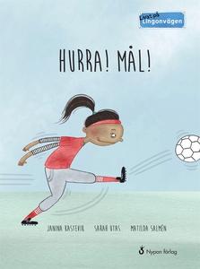 Livat på Lingonvägen: Hurra! Mål! (e-bok) av Ja