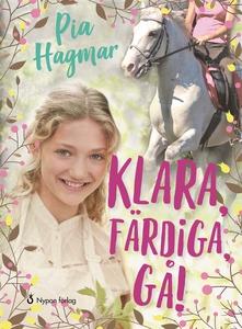 Klara, färdiga, gå! (e-bok) av Pia Hagmar