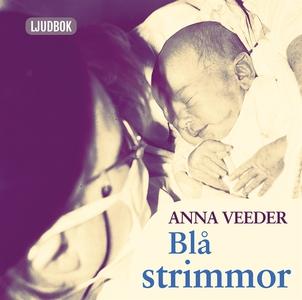 Blå strimmor (ljudbok) av Anna Veeder