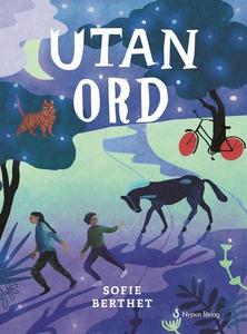 Utan ord (e-bok) av Sofie Berthet