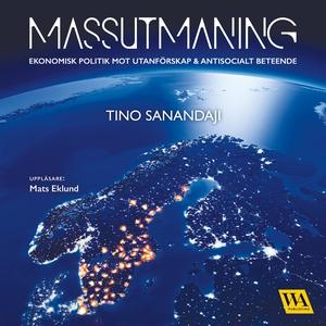Massutmaning (ljudbok) av Tino Sanandaji
