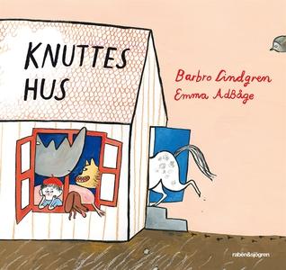 Knuttes hus (e-bok) av Barbro Lindgren, Emma Ad