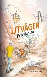 UTVÄGEN (e-bok) av Erik Hansson, Erik A Hansson