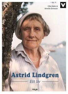 Astrid Lindgren - Ett Liv (ljudbok) av Annelie