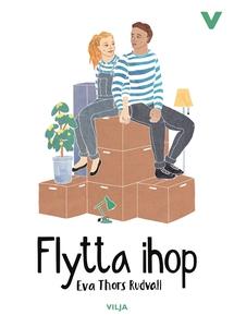 Flytta ihop (ljudbok) av Eva Thors Rudvall