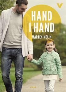 Hand i hand (ljudbok) av Mårten Melin