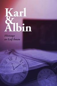 Karl & Albin (e-bok) av Leif Åman