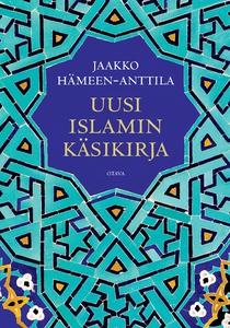 Uusi islamin käsikirja (e-bok) av Jaakko Hämeen
