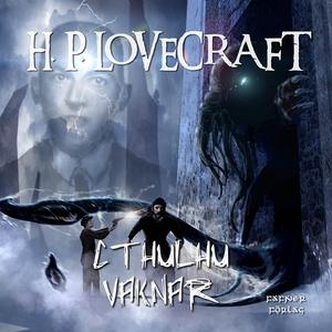 Cthulhu vaknar (ljudbok) av H. P. Lovecraft