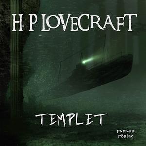 Templet (ljudbok) av H. P. Lovecraft
