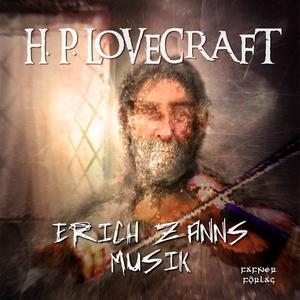 Erich Zanns musik (ljudbok) av H. P. Lovecraft