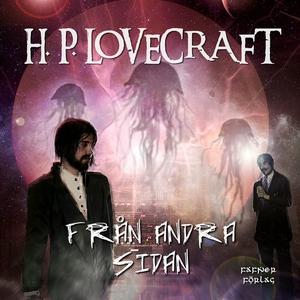 Från andra sidan (ljudbok) av H. P. Lovecraft