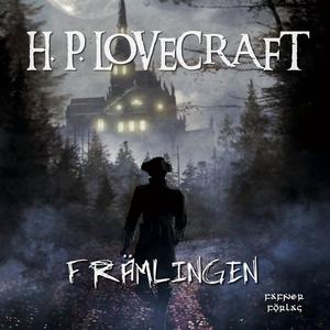 Främlingen (ljudbok) av H. P. Lovecraft