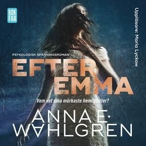 Efter Emma (ljudbok) av Anna E. Wahlgren