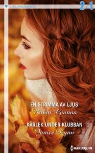 En strimma av ljus/Kärlek under klubban (e-bok)