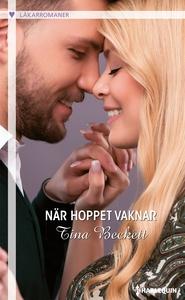 När hoppet vaknar (e-bok) av Tina Beckett