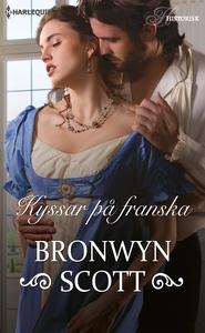 Kyssar på franska (e-bok) av Bronwyn Scott
