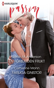En förbjuden frukt/Farliga gnistor (e-bok) av C