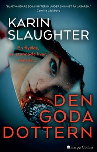 Den goda dottern (e-bok) av Karin Slaughter