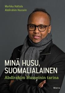 Minä Husu, suomalialainen – Abdirahim Husseinin