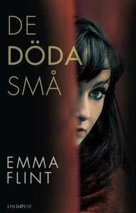 De döda små (e-bok) av Emma Flint