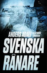 Svenska rånare (e-bok) av Theodor Lundgren, And